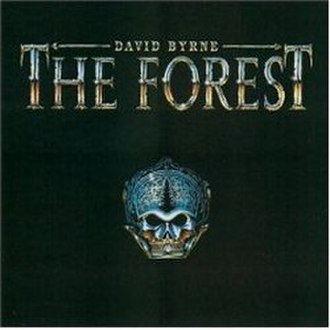 The Forest (album) - Image: David Byrne The Forest