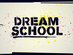 Dream School - Image: Dream School title card
