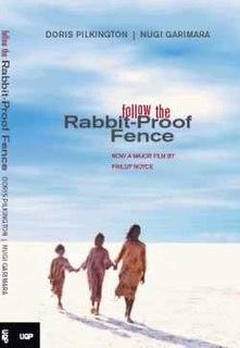 <i>Follow the Rabbit-Proof Fence</i> 1996 book by Doris Pilkington