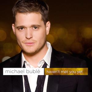 Haven't Met You Yet - Image: Haven't Met You Yet cover
