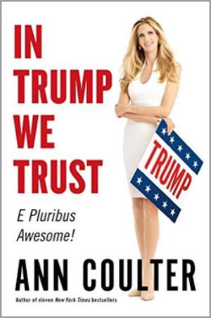 In Trump We Trust - Image: In Trump We Trust book cover