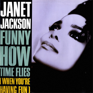 Funny How Time Flies (When You're Having Fun) - Image: Janet Jackson Funny How Time Flies