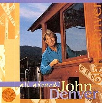All Aboard! (John Denver album) - Image: John Denver All Aboard album cover