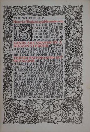 White Ship - The Kelmscott Press publication of Rossetti's poem on the White Ship, as part of their Ballads and Narrative Poems edition of his work.