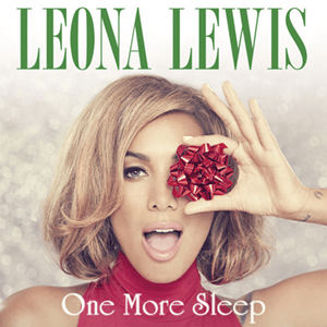 One More Sleep - Image: Leona Lewis One More Sleep (Official Single Cover)