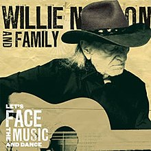 Let's Face the Music and Dance Willie Nelson.jpg
