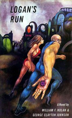 Logan's Run - First edition; cover art by Mercer Mayer