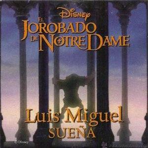 Someday (Disney song) - Image: Luis Miguel Suena