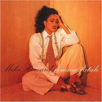 Femme Fatale (Miki Howard album) - Image: Miki Howard Femme Fatale