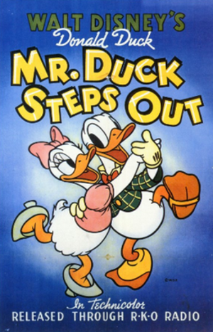 Donald Duck filmography - Theatrical release poster for the Donald Duck short Mr. Duck Steps Out. Donald appeared in over 152 cartoon shorts between 1934 and 1959.