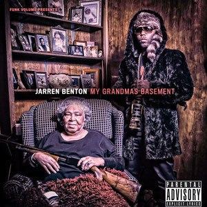 My Grandma's Basement - Image: My Grandma's Basement Jarren Benton