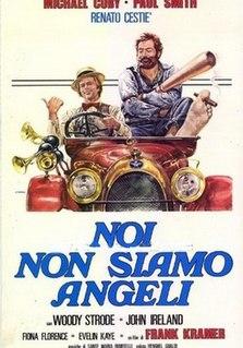 <i>We Are No Angels</i> (1975 film) 1975 film by Gianfranco Parolini