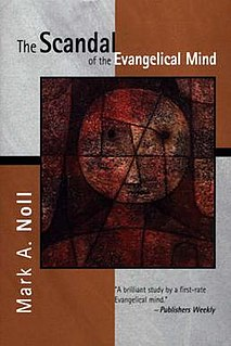 <i>The Scandal of the Evangelical Mind</i> book by Mark Noll