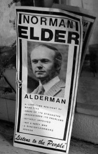 Norman Elder - Elder when running for Alderman
