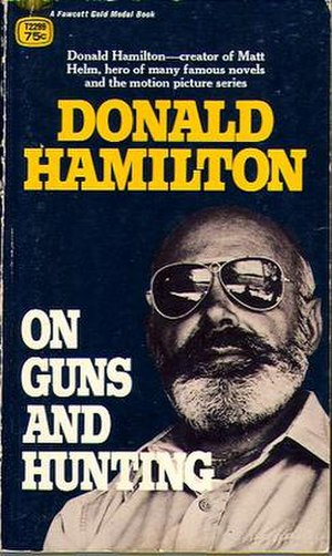 On Guns and Hunting - Paperback original