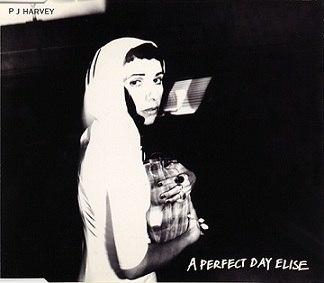PJ Harvey - A Perfect Day Elise.jpeg