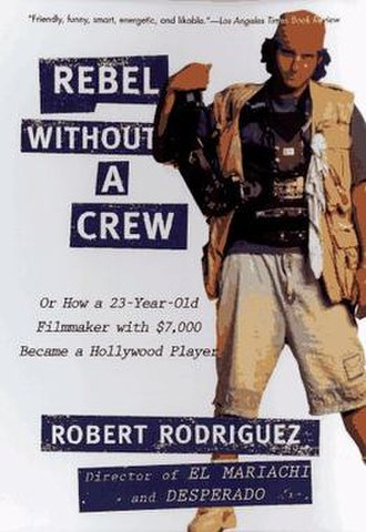 Rebel Without a Crew - Book cover