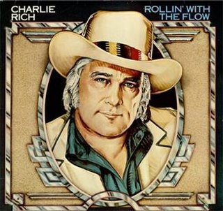 Rollin with the Flow 1977 single by Charlie Rich