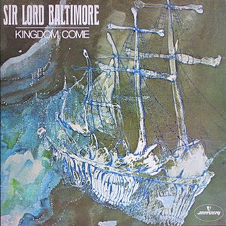 Sir Lord Baltimore - Kingdom Come (1970)