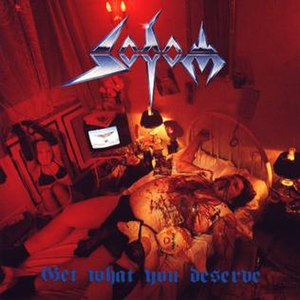 Get What You Deserve - Image: Sodom getwhatyoudeserve