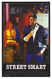 <i>Street Smart</i> (film) 1987 film by Jerry Schatzberg