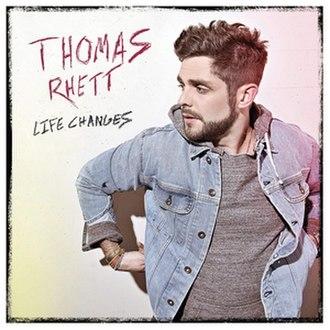 Life Changes (Thomas Rhett album) - Image: TR life changes