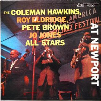 The Coleman Hawkins, Roy Eldridge, Pete Brown, Jo Jones All Stars at Newport - Image: The Coleman Hawkins, Roy Eldridge, Pete Brown, Jo Jones All Stars at Newport