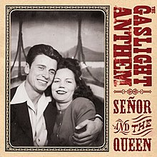 The Gaslight Anthem - Señor and the Queen cover.jpg