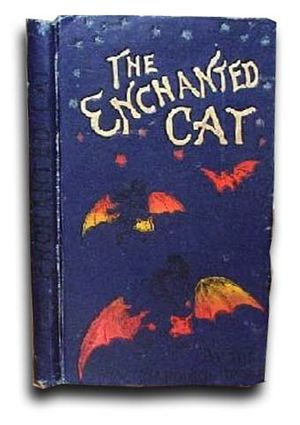 The Enchanted Cat - 1895 1st edition