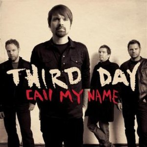 Call My Name (Third Day song) - Image: Third Day Call my Name Cover