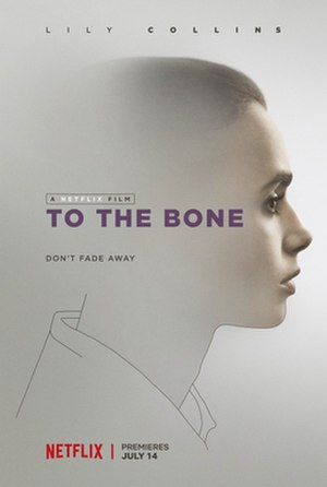 To the Bone (film) - Image: To The Bone Poster