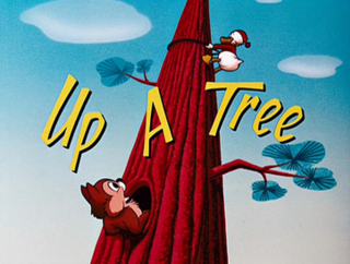<i>Up a Tree</i> (1955 film) 1955 American film directed by Jack Hannah