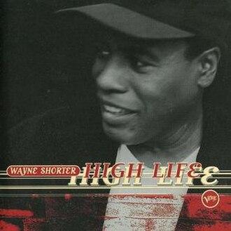 High Life (Wayne Shorter album) - Image: Wayne Shorter High Life