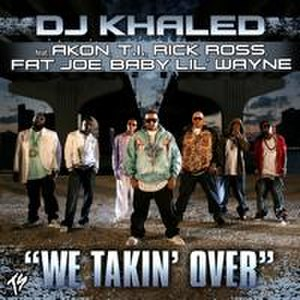 We Takin' Over - Image: We Takin Over