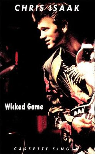 Wicked Game - Image: Wicked Games by Chris Isaak US commercial cassette