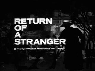<i>Return of a Stranger</i> (1961 film) 1961 film by Max Varnel
