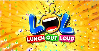 <i>Lunch Out Loud</i>