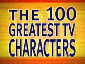 100 Greatest (TV series) - Title screen for The 100 Greatest TV Characters