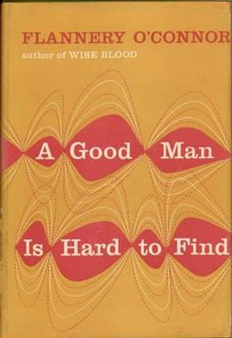 A Good Man Is Hard to Find and Other Stories - First edition cover