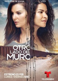 <i>Al otro lado del muro</i> American telenovela
