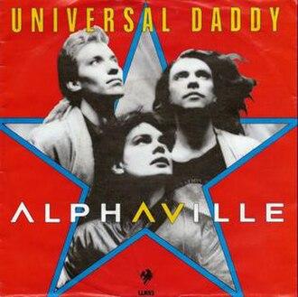 Universal Daddy - Image: Alphavile Universal Daddy