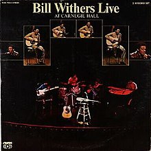 Bill Withers - Live at Carnegie Hall.jpg