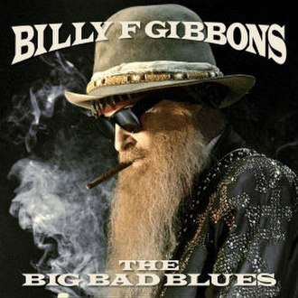 The Big Bad Blues - Image: Billy Gibbons The Big Bad Blues
