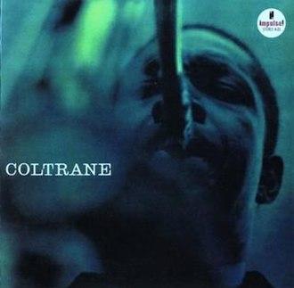 Coltrane (1962 album) - Image: Coltrane Impulse cover