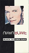 "The cover of the video collection, showing a 1993-era picture of David Bowie above his name and the title, ""Black Tie White Noise"" set on a black and white background"