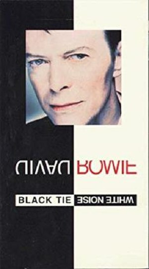 Black Tie White Noise - Image: David Bowie Black Tie White Noise VHS Video Cover