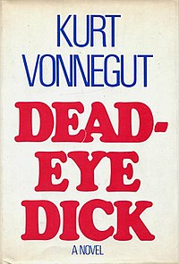 """Deadeye Dick"" by Kurt Vonnegut"