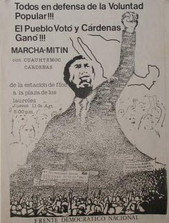 National Democratic Front (Mexico) - FDN poster, published after the election. Slogan reads 'The People voted - Cárdenas won'