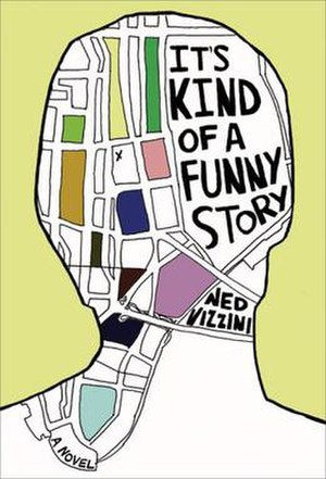 Ned Vizzini - It's Kind of a Funny Story (2006)