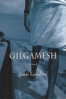 <i>Gilgamesh</i> (novel) book by Joan London